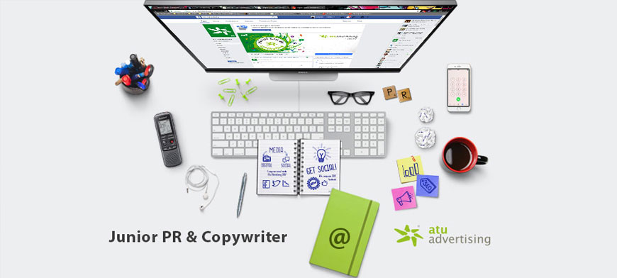 Junior PR & Copywriter @ Atu Advertising